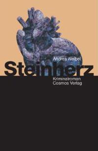 Andrea Weibel: «Steinherz»
