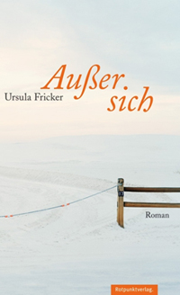 Ursula Fricker: «Ausser sich»
