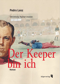 Pedro Lenz: «Der Keeper bin ich»