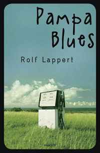 Rolf Lappert: «Pampa Blues»