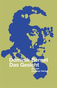 Dominik Bernet: «Das Gesicht