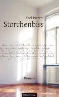 Yael Pieren: «Storchenbiss»