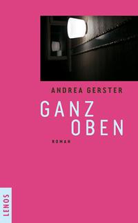 Andrea Gerster: «Ganz oben»