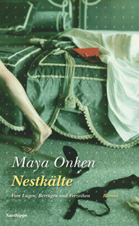 Maya Onken: «Nestkälte»