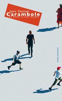Jens Steiner: «Carambole»
