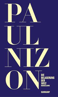 Paul Nizon: «Die Belagerung der Welt»