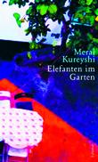 Meral Kureyshi: «Elefanten im Garten»