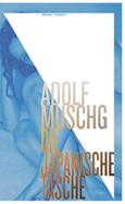 Adolf Muschg: «Die japanische Tasche»