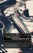 Tilman Strasser: «Hasenmeister»