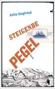 Anita Siegfried: «Steigende Pegel»