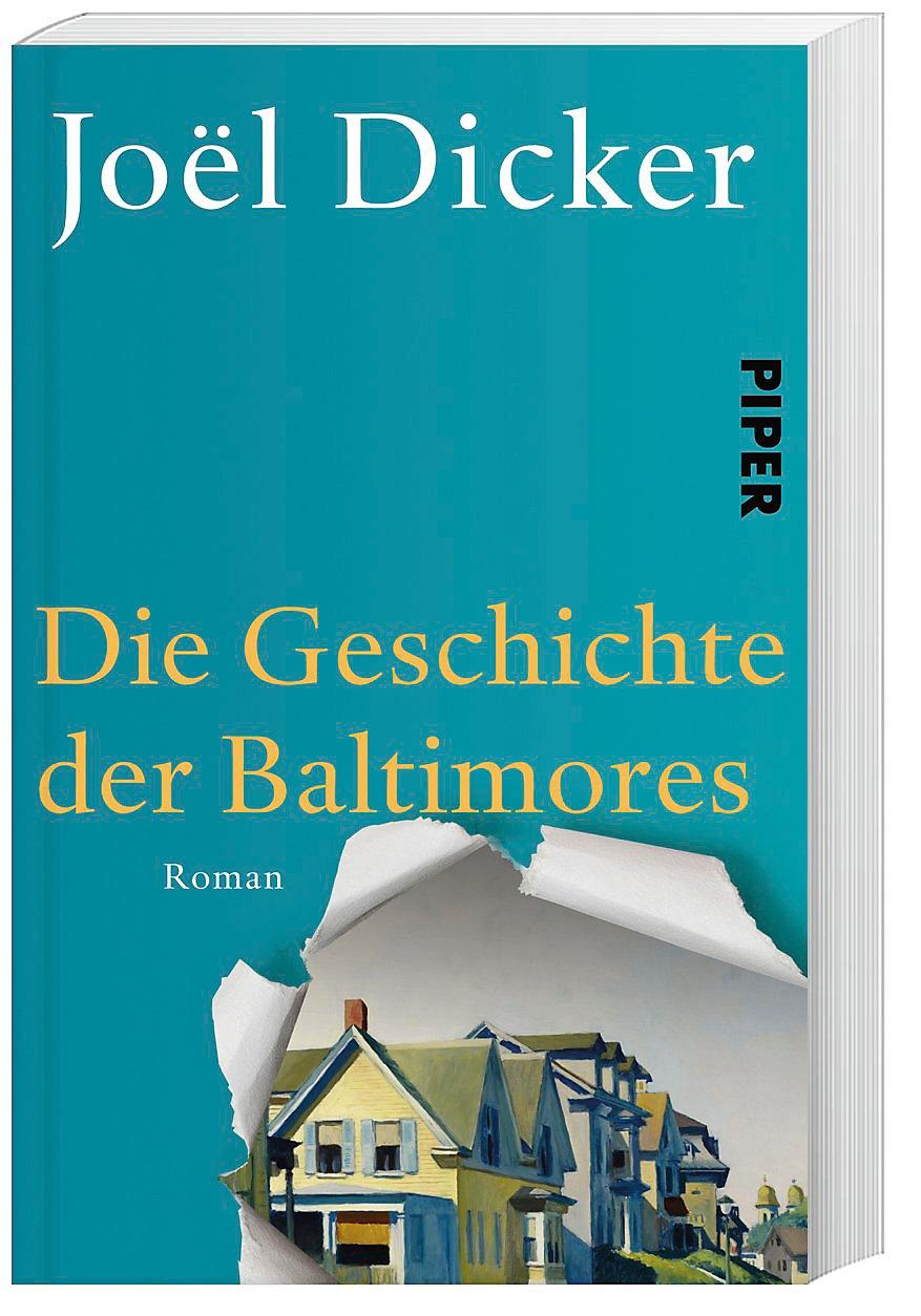 Joël Dicker: «Die Geschichte der Baltimores»