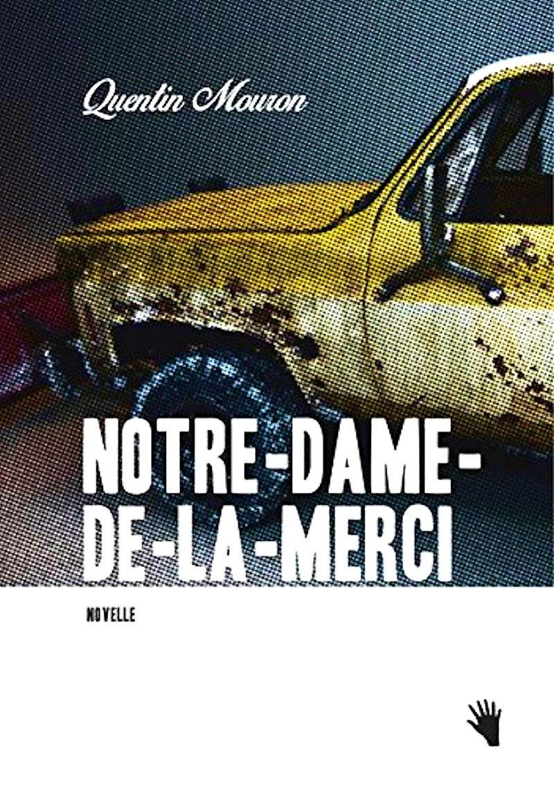 Quentin Mouron: «Notre-Dame-de-la-Merci»