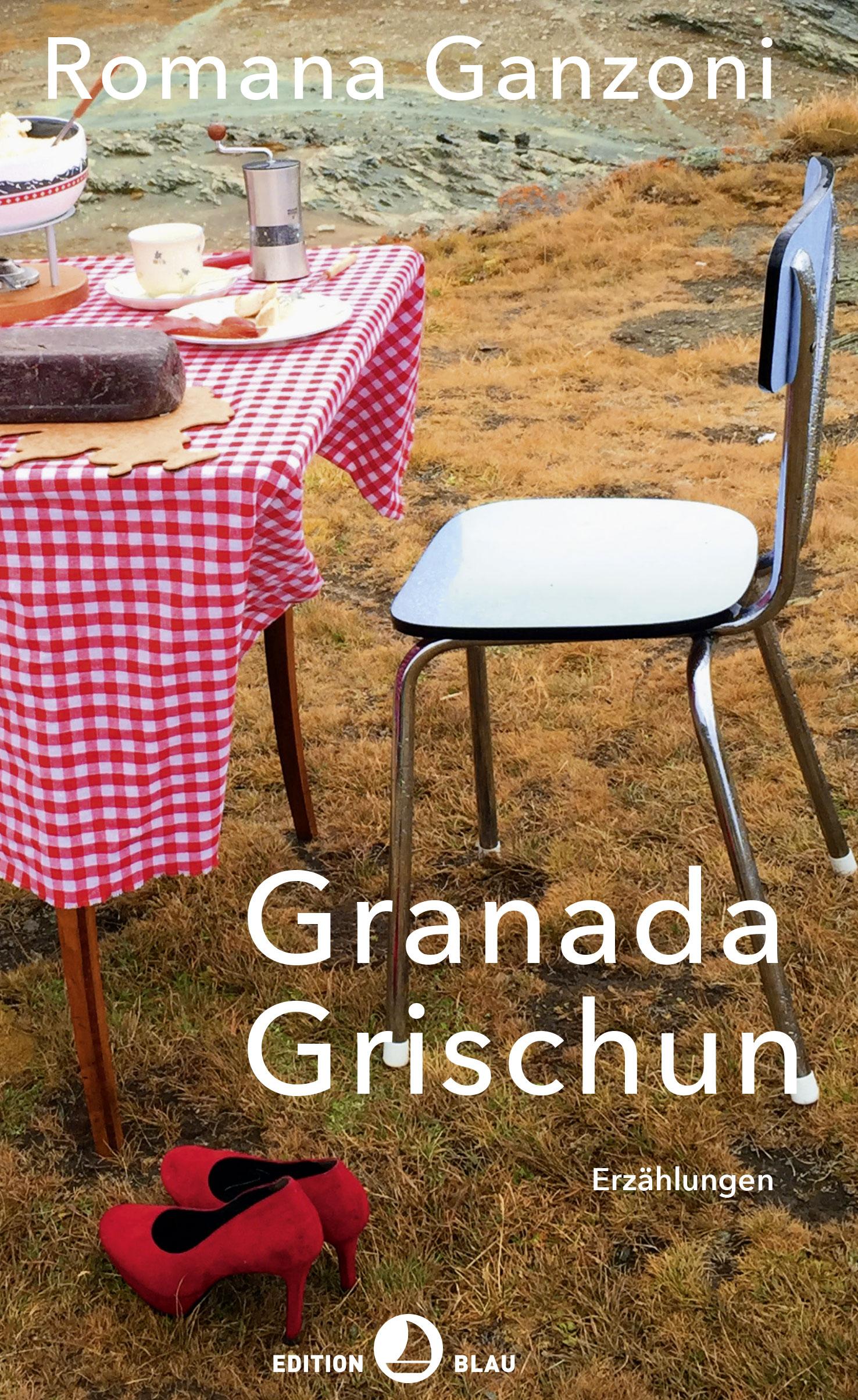Romana Ganzoni: «Granada Grischun»