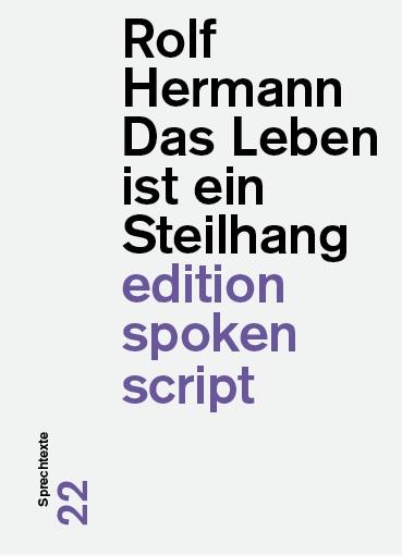 Rolf Hermann: «Das Leben ist ein Steilhang»