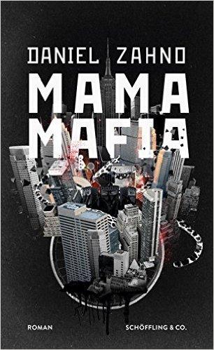 Daniel Zahno: «Mama Mafia»