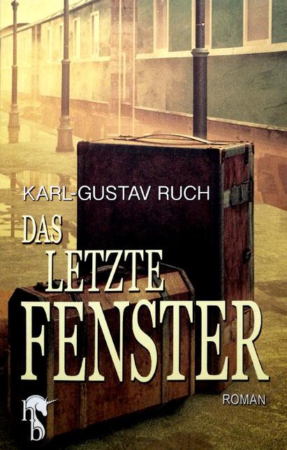 Karl-Gustav Ruch «Das letzte Fenster»
