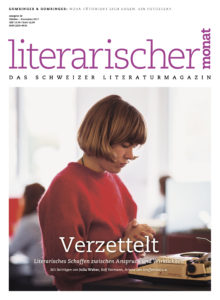 "<a href=""https://literarischermonat.ch/issue/ausgabe-30-oktober-2017/"" class="""">Ausgabe 30 - Oktober 2017</a>"