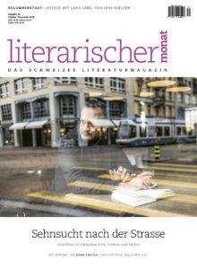 """<a href=""""https://literarischermonat.ch/issue/ausgabe-34-oktober-november-2018/"""" class="""""""">Ausgabe 34 - Oktober/November 2018</a>"""