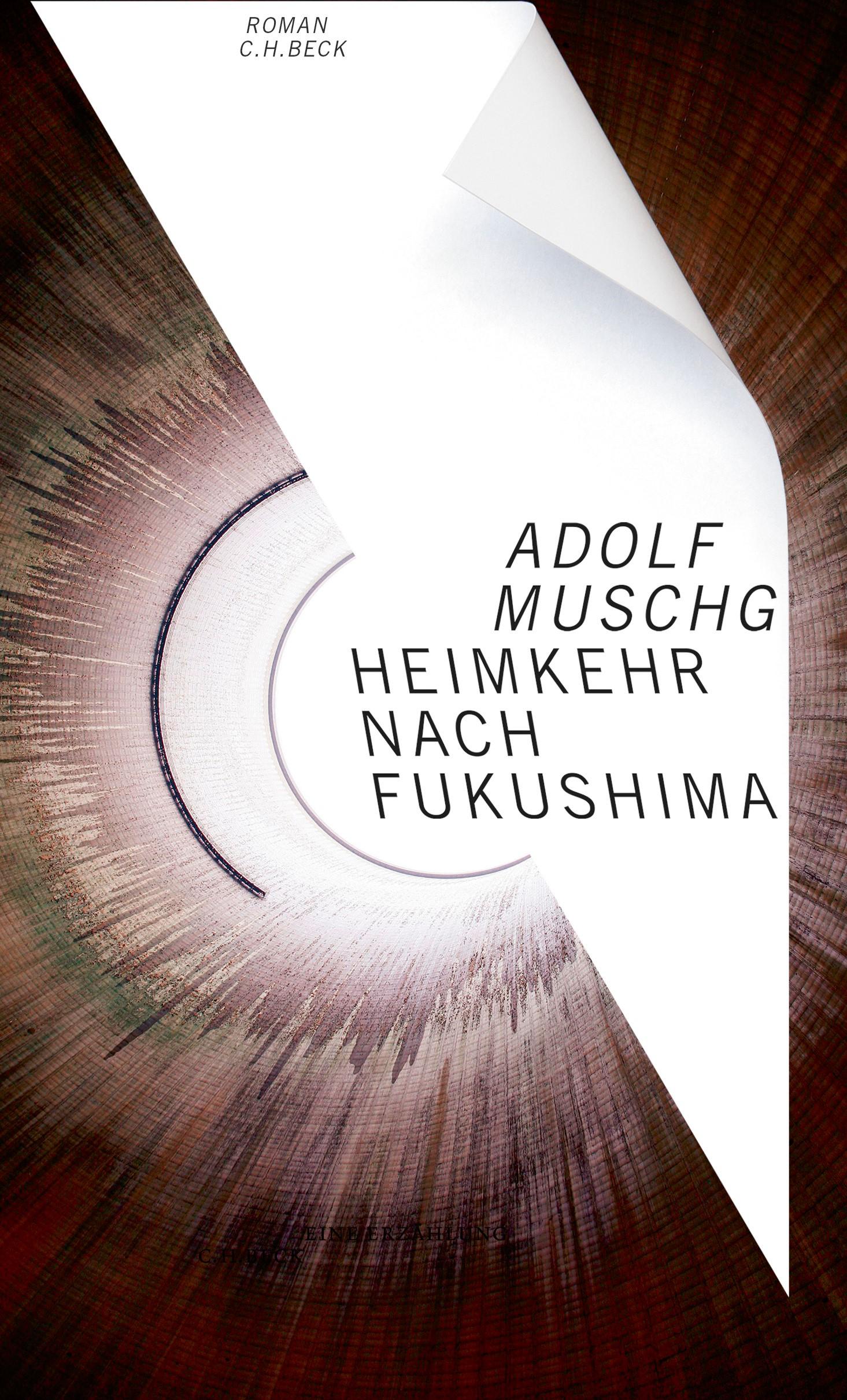Adolf Muschg:   «Heimkehr nach Fukushima»