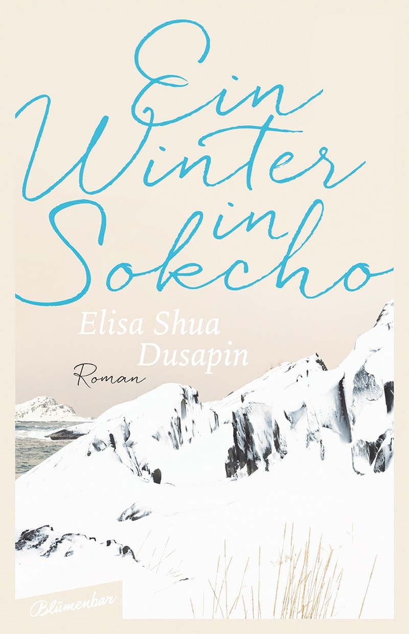 Elisa Shua Dusapin: «Ein Winter in Sokcho»