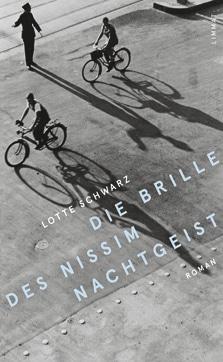 Lotte Schwarz: «Die Brille des Nissim Nachtgeist»