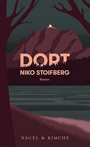 Niko Stoifberg: «Dort»