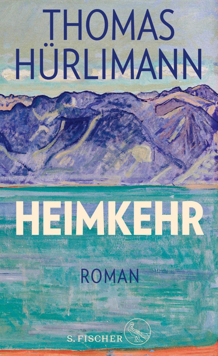 Thomas Hürlimann:  «Heimkehr»