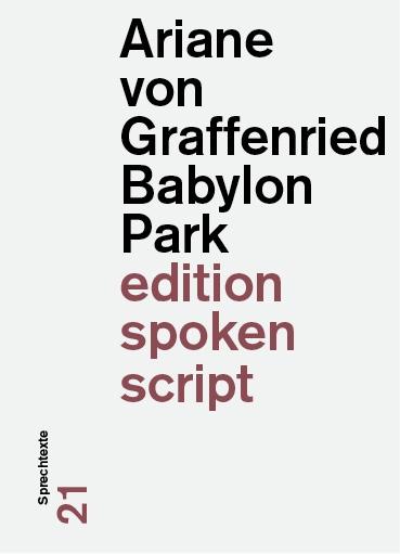 Ariane von Graffenried: «Babylon Park»