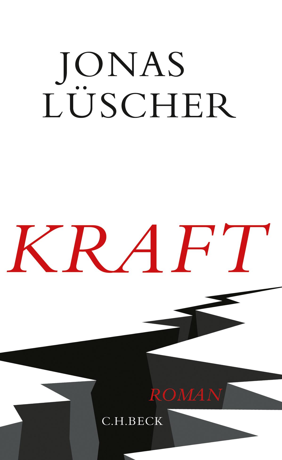 Jonas Lüscher: «Kraft»