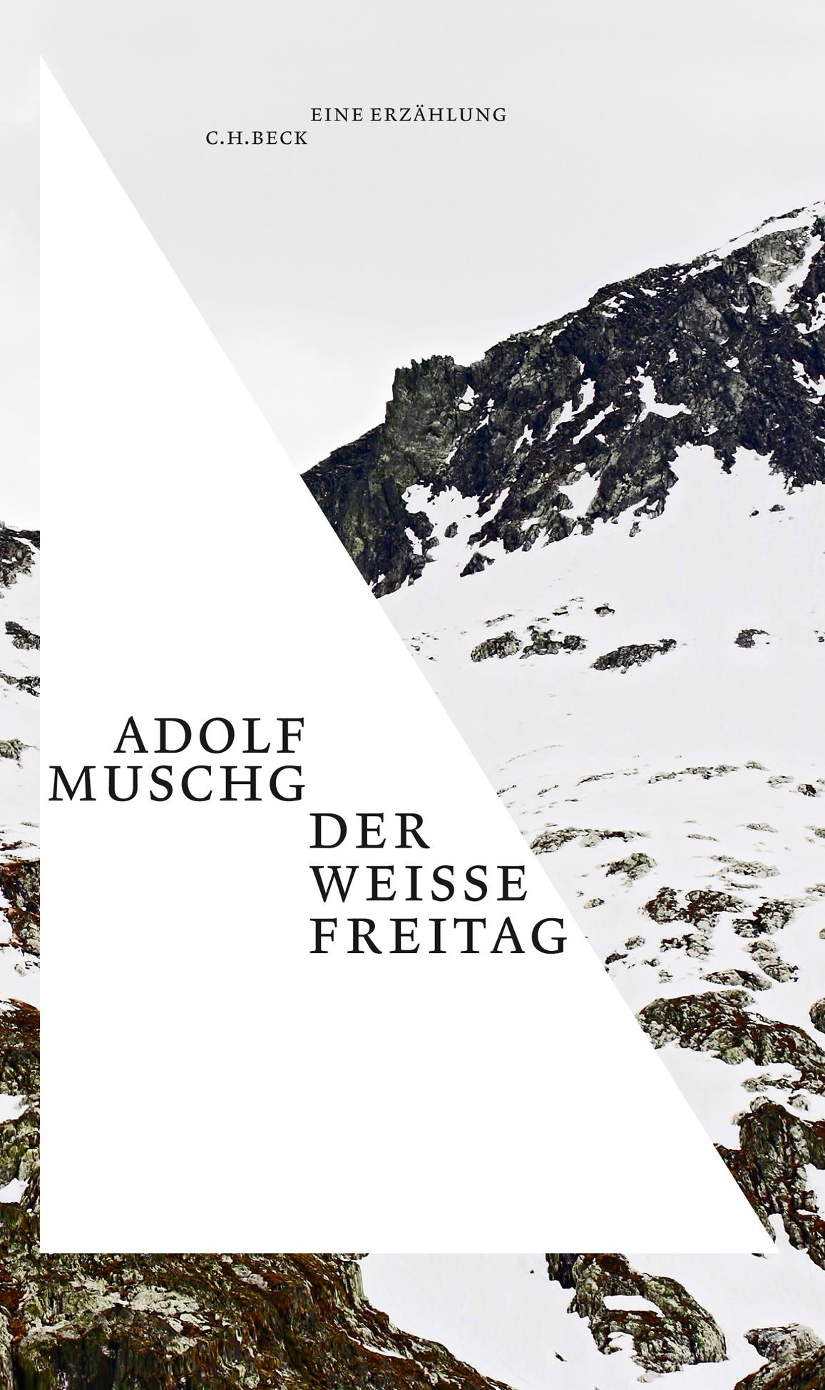 Adolf Muschg: «Der weisse Freitag – Erzählung vom Entgegenkommen»