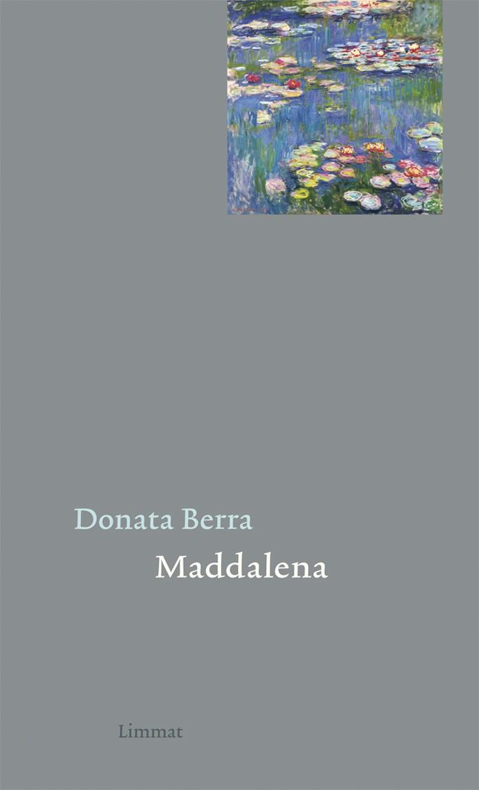 Donata Berra: «Maddalena»