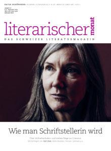 "<a href=""https://literarischermonat.ch/issue/ausgabe-37-juni-2019/"" class="""">Ausgabe 37 – Juni 2019</a>"