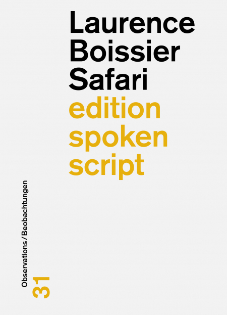 Laurence Boissier: «Safari»