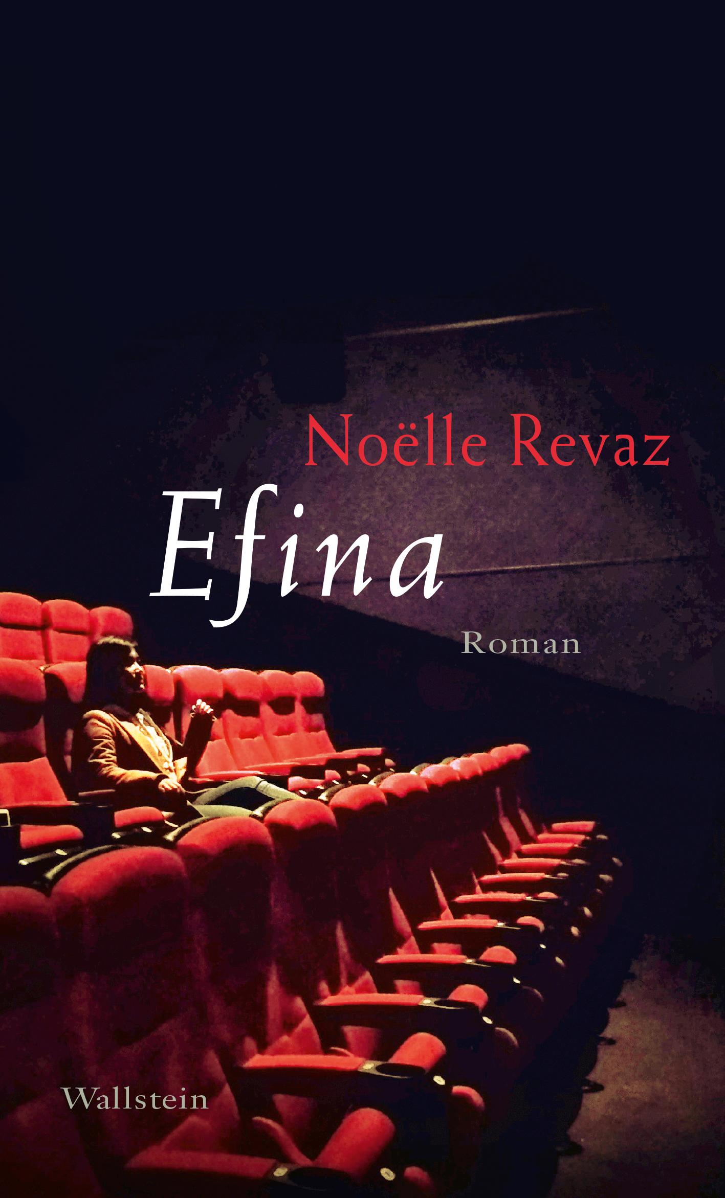 Noëlle Revaz: «Efina»