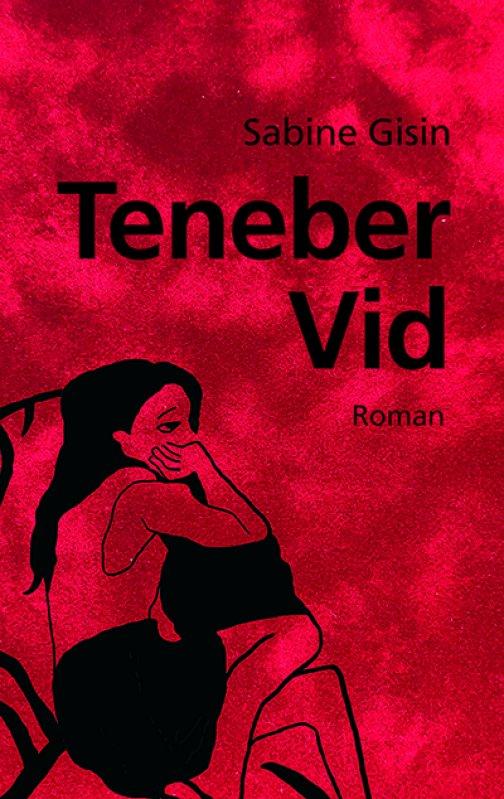 Sabine Gisin: «Teneber Vid»