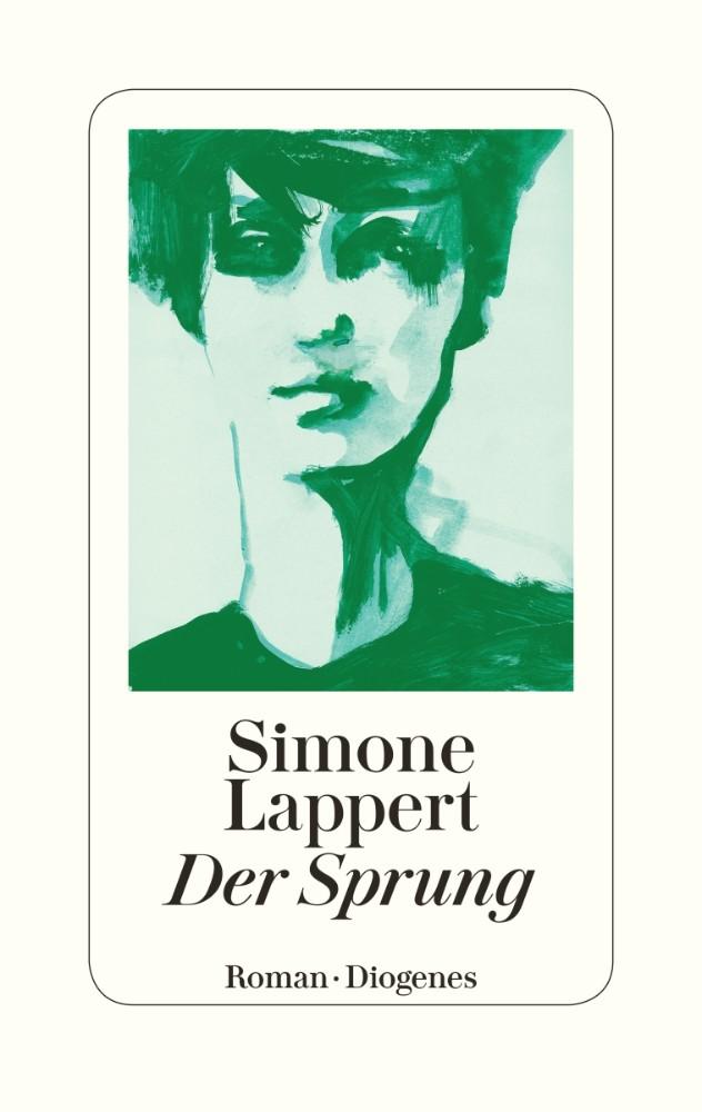 Simone Lappert: «Der Sprung»