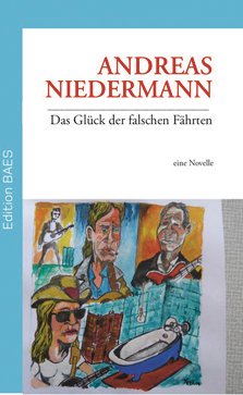 Andreas Niedermann: «Das Glück der falschen Fährten ...